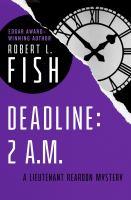 Deadline: 2 A.M