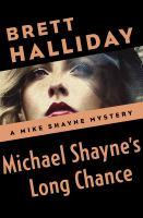 Michael Shayne's Long Chance
