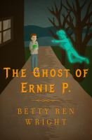 The Ghost of Ernie P
