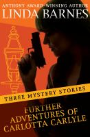 Further Adventures of Carlotta Carlyle