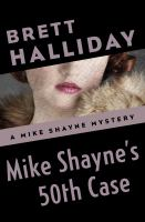 Mike Shayne's 50th Case