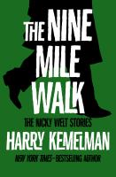 The Nine Mile Walk