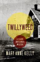 Twillyweed