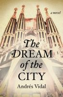 The Dream of the City