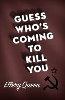 Guess Who's Coming To Kill You?