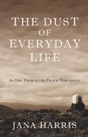 The Dust of Everyday Life