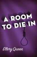 A Room To Die In