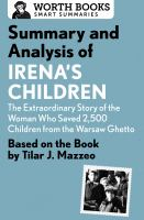 Summary and Analysis of Irena's Children: the Extraordinary Story of the Woman Who Waved 2,500 Children From the Warsaw Ghetto