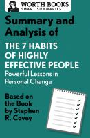 Summary and Analysis of 7 Habits of Highly Effective People: Powerful Lessons in Personal Change