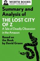 Summary and Analysis of The Lost City of Z: A Tale of Deadly Obsession in the Amazon