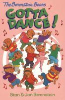 Berenstain Bears Gotta Dance!