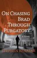 On Chasing Brad Through Purgatory