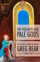 Far Thoughts and Pale Gods