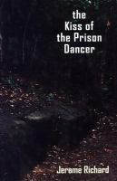 The Kiss of the Prison Dancer