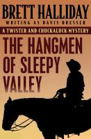 The Hangmen of Sleepy Valley