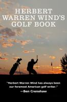 Herbert Warren Wind's Golf Book