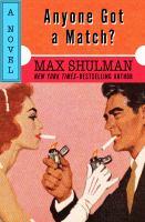 Anyone Got A Match?