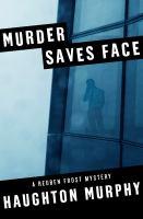Murder Saves Face