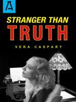 Stranger Than Truth
