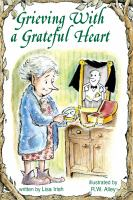 Grieving With A Grateful Heart