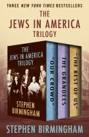 The Jews in America Trilogy