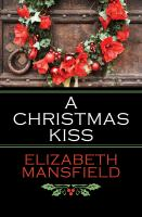 A Christmas Kiss And, Winter Wonderland