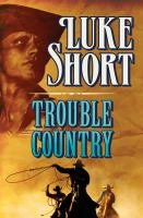 Trouble Country