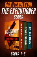 The Executioner Series, Books 1-3