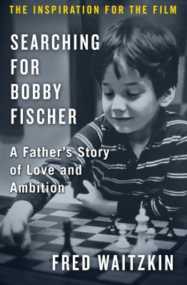 Cover image for Searching for Bobby Fischer