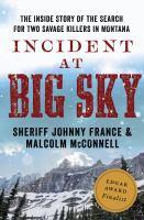 Incident at Big Sky