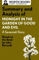 Summary and Analysis of Midnight in the Garden of Good and Evil: A Savannah Story