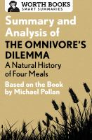 Summary and Analysis of The Omnivore's Dilemma: A Natural History of Four Meals