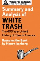 Summary and Analysis of White Trash: The 400-Year Untold History of Class in America