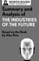 Summary and Analysis of The Industries of the Future