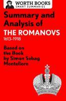 Summary and Analysis of The Romanovs