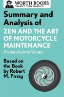 Summary and Analysis of Zen and the Art of Motorcycle Maintenance