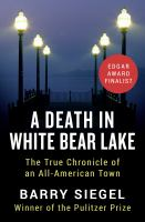 A Death in White Bear Lake