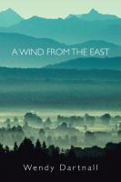 A Wind From the East