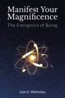 Manifest your Magnificence