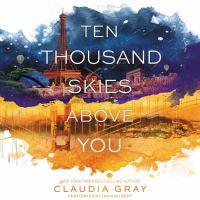Ten Thousand Skies Above You [Audio]
