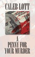 A Penny for Your Murder