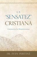 "La ""sensatez"" Cristiana"