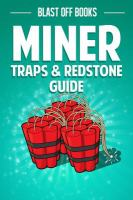 Miner Traps & Redstone Guide