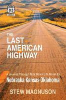 The Last American Highway