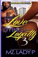 Living for Love and Dying for Loyalty 3