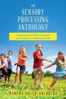 The Sensory Processing Anthology