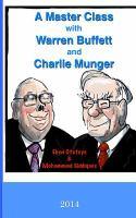 A Master Class With Warren Buffett and Charlie Munger 2014
