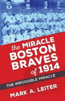 The Miracle Boston Braves of 1914