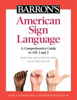Barron's American Sign Language : a comprehensive guide to ASL 1 and 2