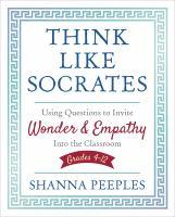 Think Like Socrates